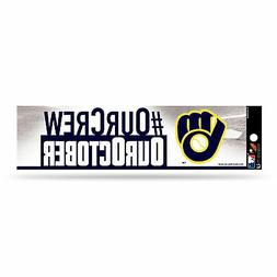 Milwaukee Brewers Our Crew, Our October Bumper Sticker