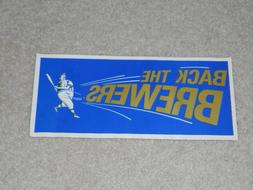 Vintage 1970's Milwaukee Brewers Back - The Brewers - Bumper